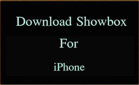 showbox app download iphone how to showbox on iphone to free 16125