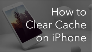 how to clear casche on iPhone